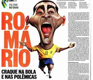 O Globo: Romário, craque na bola e nas polêmicas